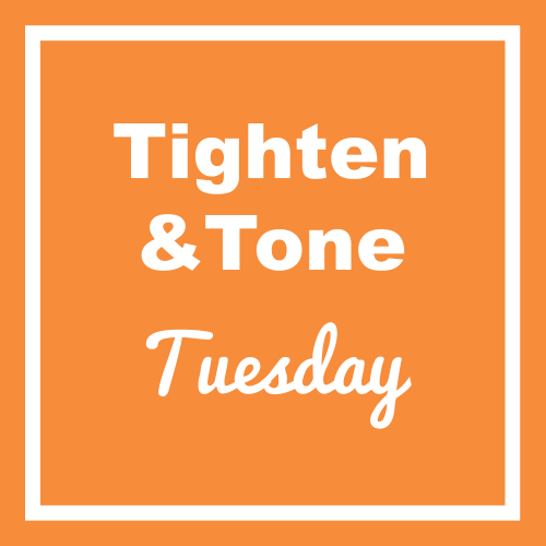 tighten and tone tuesday fit tips