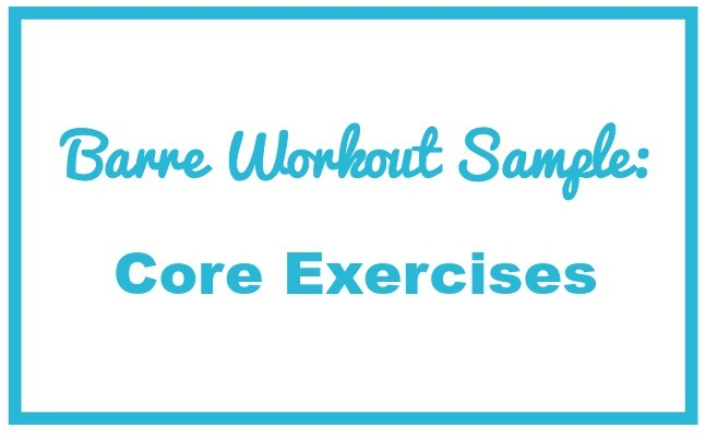 core exercises for women home fitness barre fitness