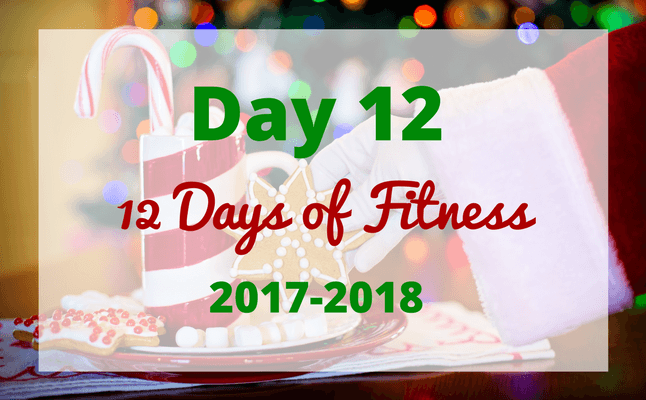 12 Days of Fitness day 12