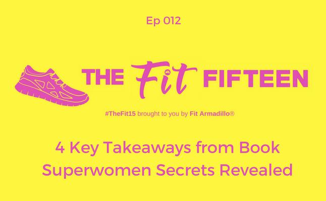 4 Key Takeaways from Book Superwomen Secrets Revealed
