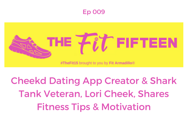 Cheekd Dating App Creator, Shark Tank Veteran Lori Cheek