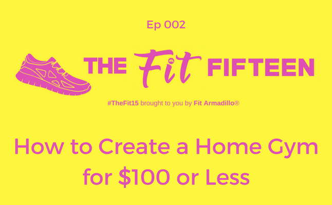 How to Create a Home Gym for $100 or Less
