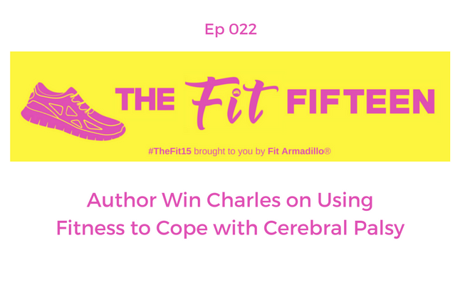 Author Win Charles on Using Fitness to Cope with Cerebral Palsy