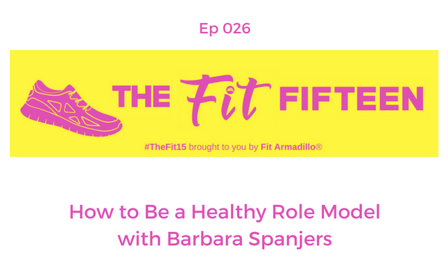 How to Be a Healthy Role Model with Barbara Spanjers