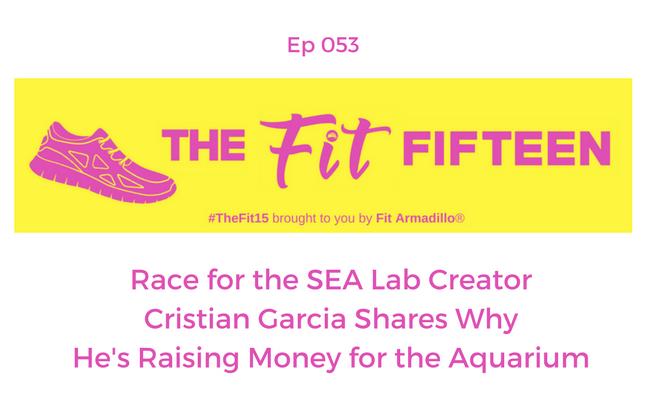 Race for the SEA Lab Aquarium Creator Cristian Garcia Shares Why He's Raising Money for the Aquarium