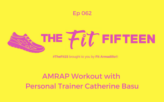 AMRAP Workout with Personal Trainer Catherine Basu