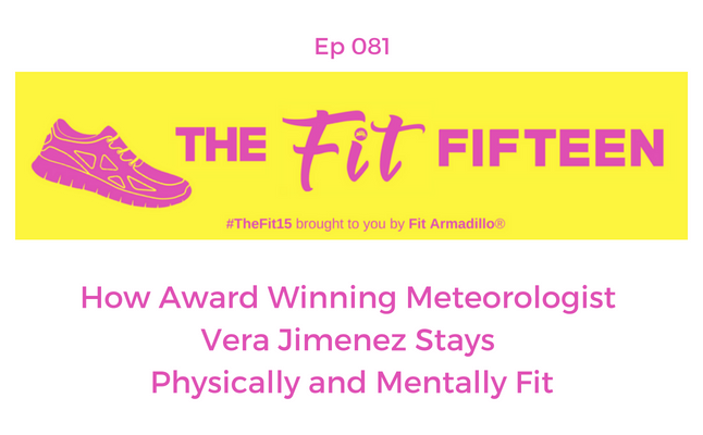 How Award Winning Meteorologist Vera Jimenez Stays Physically and Mentally Fit