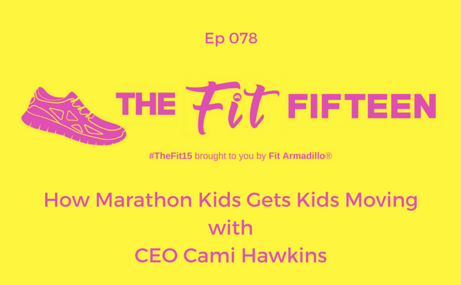 How Marathon Kids Gets Kids Moving with CEO Cami Hawkins