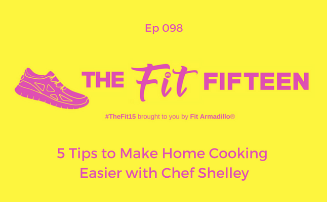 5 Tips to Make Home Cooking Easier with Chef Shelley