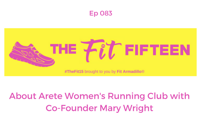 About Arete Women's Running Club with Co-Founder Mary Wright