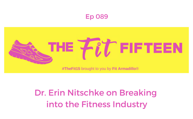 Dr. Erin Nitschke on Breaking into the Fitness Industry