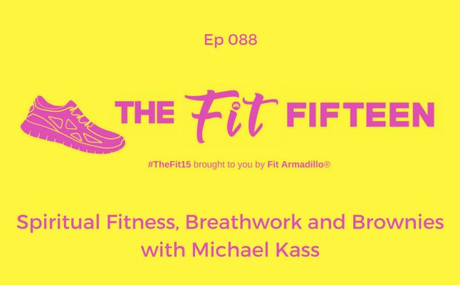 Spiritual Fitness Breathwork mind body spirit Michael Kass