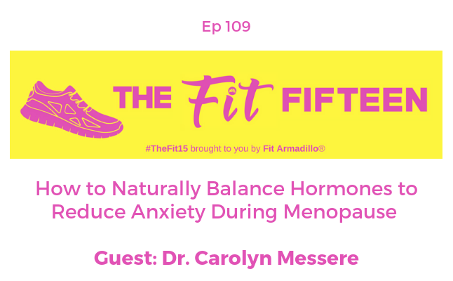 How to Naturally Balance Hormones to Reduce Anxiety During Menopause
