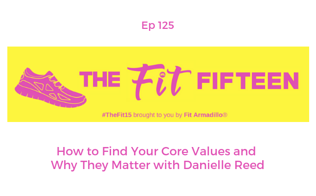 How to Find Your Core Values and Why They Matter