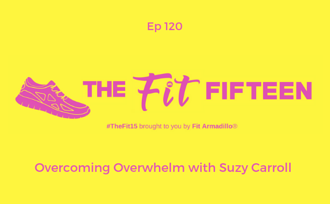 Overcoming Overwhelm with Suzy Carroll