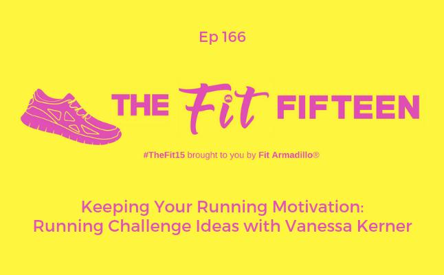 Ep 166 Keeping Your Running Motivation Running Challenge