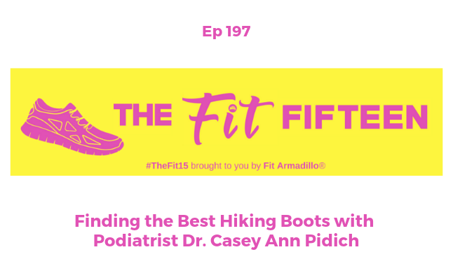 Podcast episode 197 Finding the Best Hiking Boots