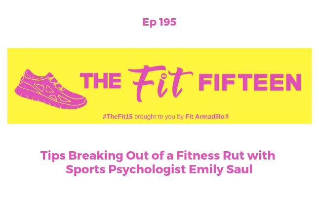 Podcast Show Episode 195 Break Out of a Fitness Rut