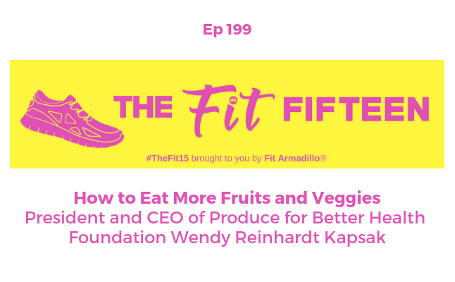 podcast episode 199 on eat more fruits and veggies