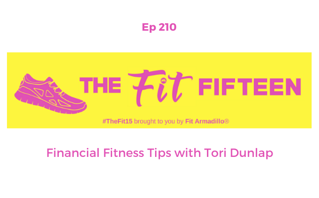 episode 210 financial fitness tips female founder tori