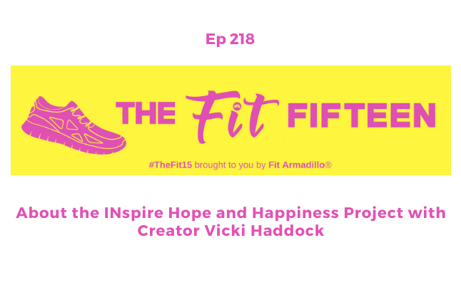 INspire hope and happiness project ep 218