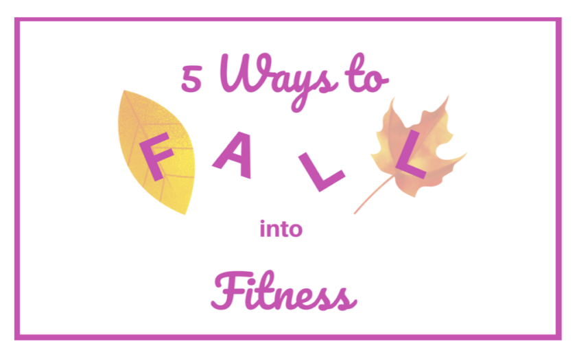 5 Ways to Fall into Fitness blog post title